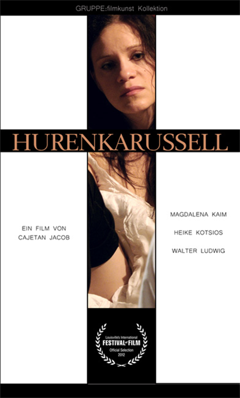 Hurenkarussell - a social awareness film